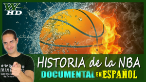 HISTORIA de la NBA: DOCUMENTAL en ESPAÑOL