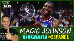 BIOGRAFÍA de MAGIC JOHNSON: DOCUMENTAL en ESPAÑOL
