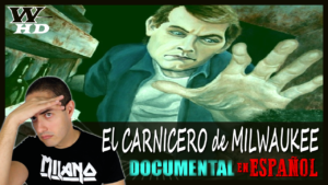 El CARNICERO de MILWAUKEE (JEFFREY DAHMER): DOCUMENTAL en ESPAÑOL