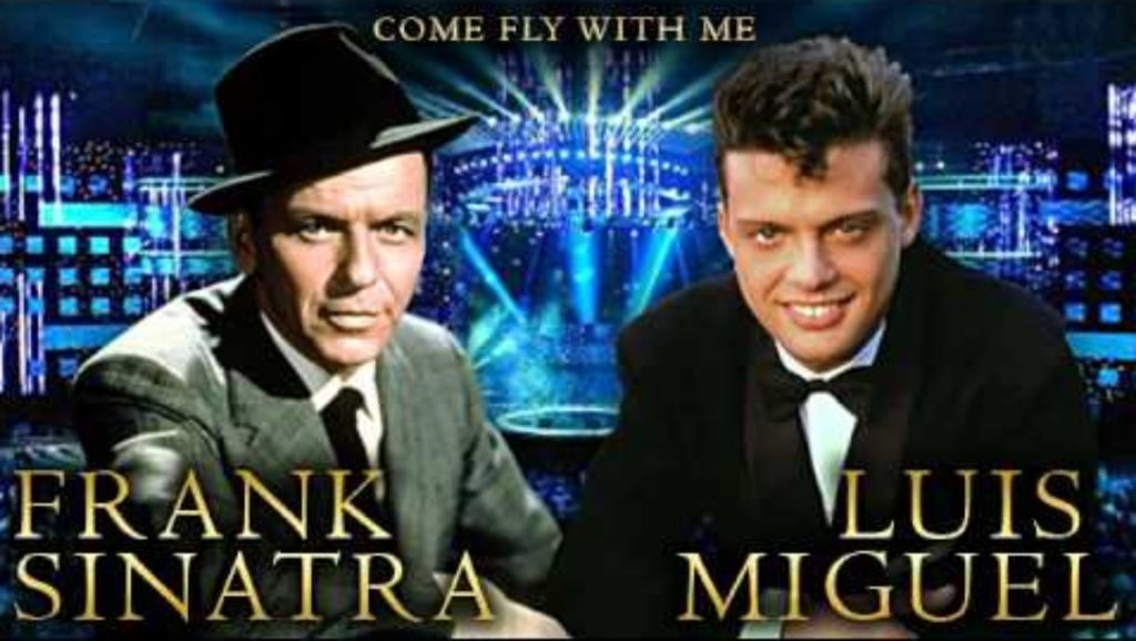 "Frank Sinatra y Luis Miguel en ""Come fly with me"""