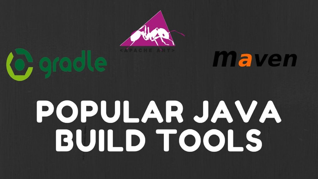 Popular Java Build Tools