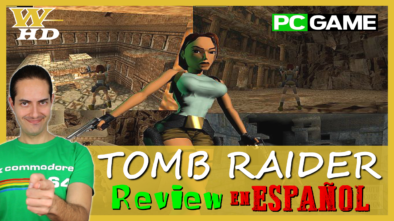 Tomb Raider: Review en Español