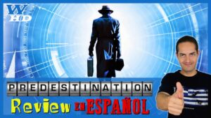 PREDESTINATION: REVIEW en ESPAÑOL