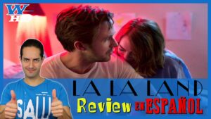 LA LA LAND: REVIEW en ESPAÑOL