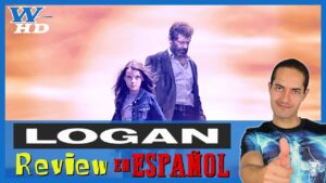 LOGAN: REVIEW en ESPAÑOL