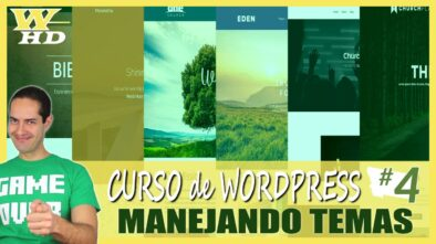 Curso de WordPress #4: Manejando Temas