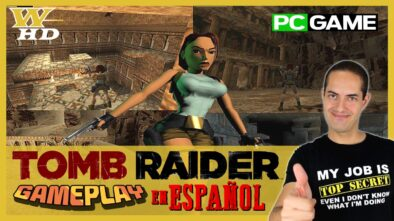 GAMEPLAY de TOMB RAIDER (PC) en ESPAÑOL