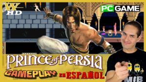 GAMEPLAY de PRINCE OF PERSIA (PC) en ESPAÑOL